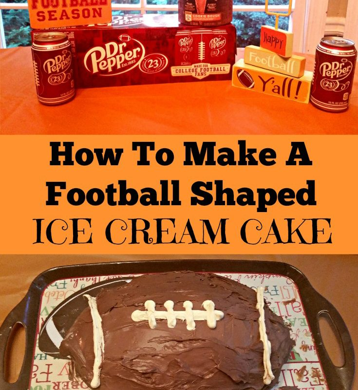 The Non-Food Blogger's Guide To Making A Football Shaped Ice Cream Cake
