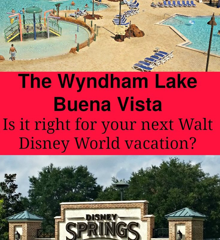 Considering the Wyndham Lake Buena Vista For Your Next Walt Disney World Vacation