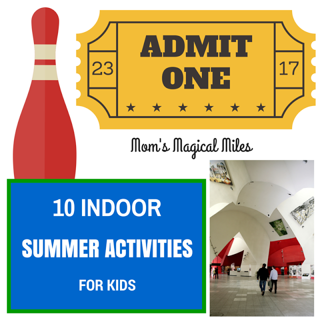 10 Ways To Keep Cool And Have Fun INDOORS This Summer!