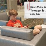 Dear Mom:  My Teenager Is Just Like Me