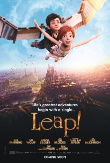 LEAP!, an inspirational story of following your dreams, opens in theaters August 25th!