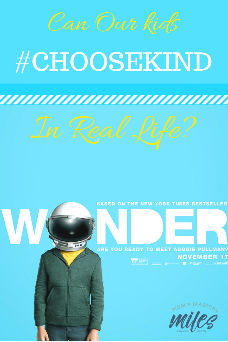 WONDER is the hot movie for families right now. The message of #ChooseKind is right and inspiring. But what about those kids that don't make it so easy to Choose Kind? #Wonder